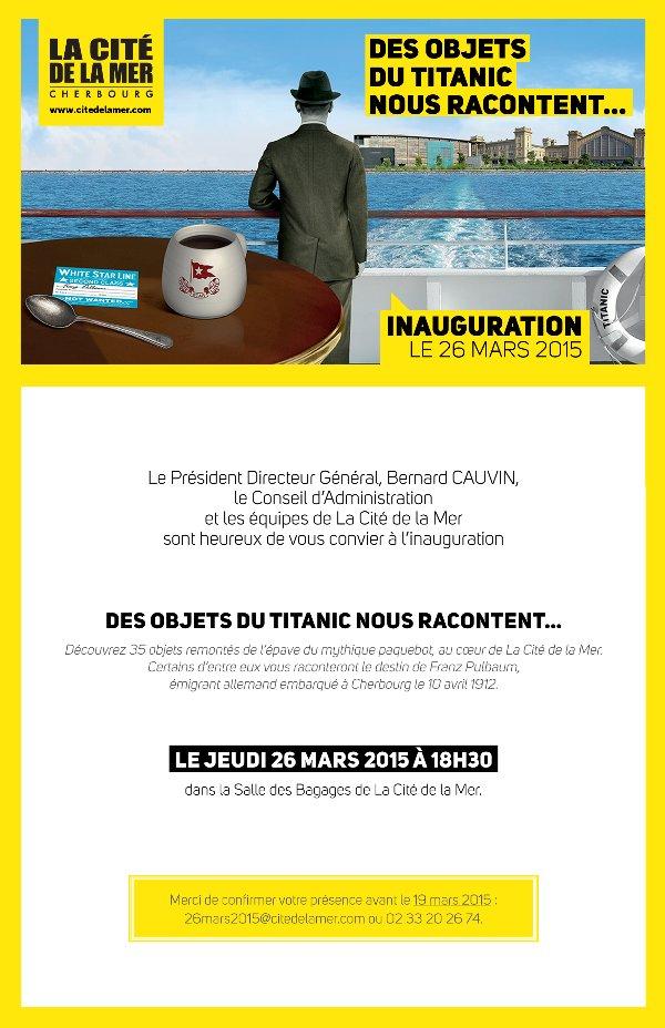 Exposition à la Cité de la Mer du 27 mars au 29 novembre 2015 Invitation